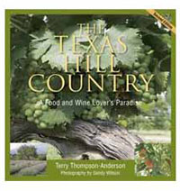 The Texas Hill Country: A Food & Wine Lover's Paradise